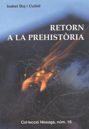 RETORN A LA PREHISTÒRIA
