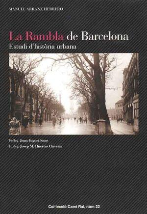 LA RAMBLA DE BARCELONA. ESTUDI D'HISTÒRIA URBANA