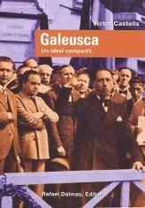 GALEUSCA, UN IDEAL COMPARTIT