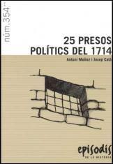 25 PRESOS POLÍTICS DEL 1714