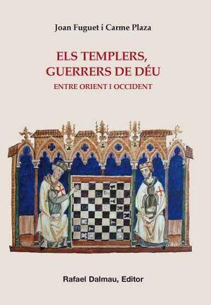 ELS TEMPLERS, GUERRERS DE DÉU