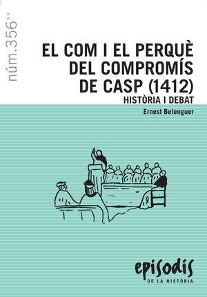 EL COM I EL PERQUÈ DEL COMPROMÍS DE CASP (1412)