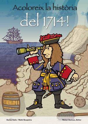 ACOLOREIX LA HISTÒRIA DEL 1714