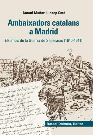AMBAIXADORS CATALANS A MADRID.