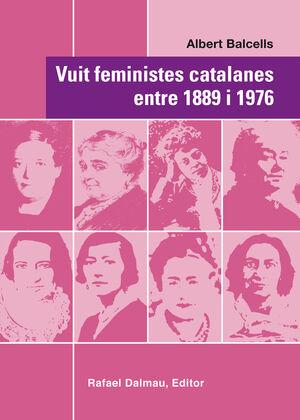 VUIT FEMINISTES CATALANES ENTRE 1889 I 1976