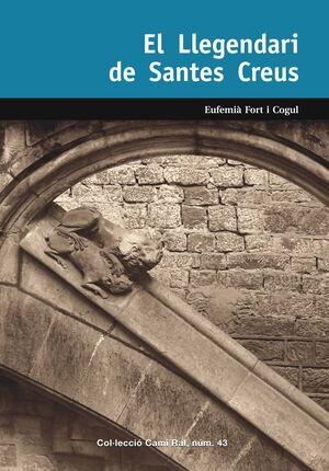EL LLEGENDARI DE SANTES CREUS