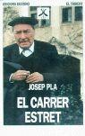 EL CARRER ESTRET............TRIDENT