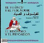 EL FILÒSOF I EL PESCADOR / LA VELLA I ELS MOSQUITS
