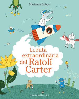 LA RUTA EXTRAORDINÀRIA DEL RATOLÍ CARTER