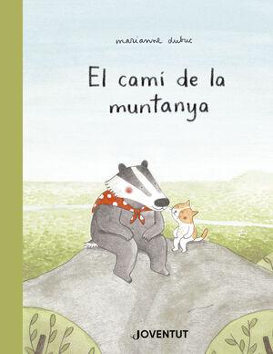 EL CAMÍ DE LA MUNTANYA