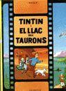 TINTÍN I EL LLAC DELS TAURONS