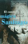 EL CAMINO MÁGICO DE SANTIAGO