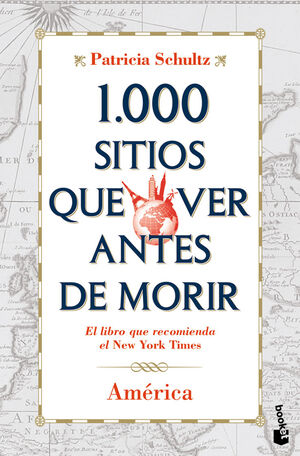 1.000 SITIOS QUE VER ANTES DE MORIR. AMÉRICA