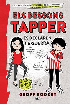 ELS BESSONS TAPPER 1: ELS BESSONS ES DECLAREN LA GUERRA