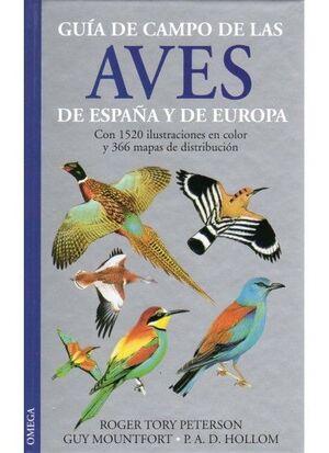 AVES DE ESPAÑA Y EUROPA, GUÍA DE CAMPO DE LAS...