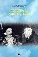 CONVERSES AMB PLA I DALÍ: LOCALISTES I COSMOPOLITES