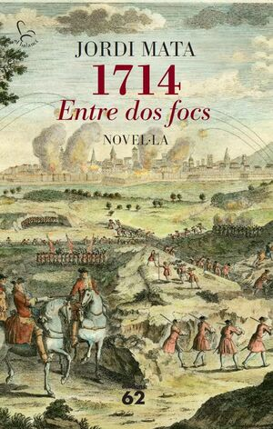 1714. ENTRE DOS FOCS