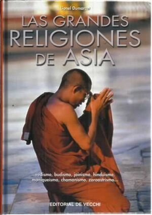 LAS GRANDES RELIGIONES DE ASIA