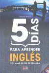5 DIAS PARA APRENDER INGLES (N.E.)
