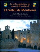 EL CASTELL DE MONTSONIS. LA VIDA QUOTIDIANA EN UN CASTELL