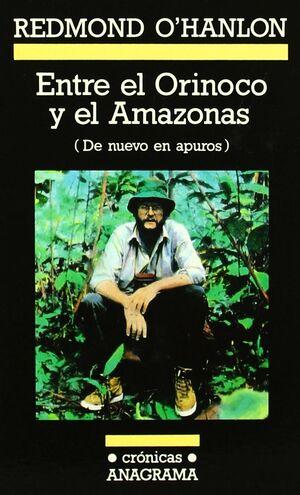 ENTRE EL ORINOCO Y EL AMAZONAS