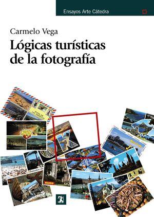 LÓGICAS TURÍSTICAS DE LA FOTOGRAFÍA