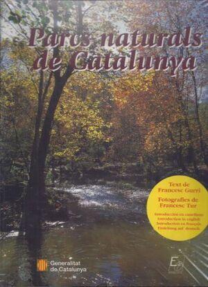 PARCS NATURALS DE CATALUNYA (RÚSTICA)