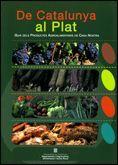 DE CATALUNYA AL PLAT. GUIA DELS PRODUCTES AGROALIMENTARIS DE CASA NOSTRA