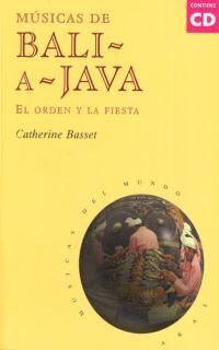 MÚSICAS DE BALI A JAVA (CON CD)