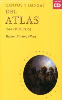 CANTOS Y DANZAS DEL ATLAS (CON CD)