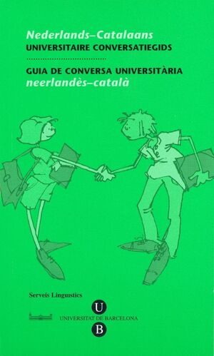 GUIA DE CONVERSA UNIVERSITÀRIA. NEERLANDÈS-CATALÀ