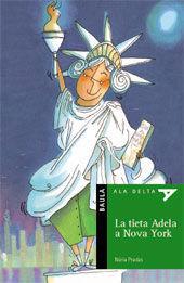 LA TIETA ADELA A NOVA YORK