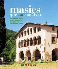MASIES DE CATALUNYA QUE CAL CONÈIXER