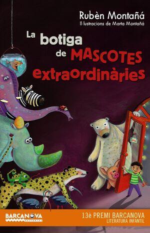 LA BOTIGA DE MASCOTES EXTRAORDINÀRIES