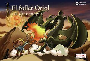 EL FOLLET ORIOL I EL DRAC MÀGIC