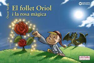 EL FOLLET ORIOL I LA ROSA MÀGICA