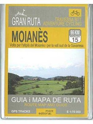 GRAN RUTA MOIANÈS