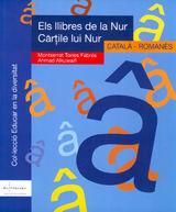 ELS LLIBRES DE LA NUR. CATALÀ / ROMANÈS