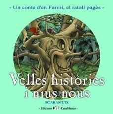 VELLES HISTÒRIES I NIUS NOUS