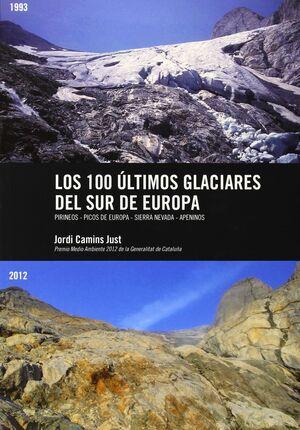 LOS 100 ÚLTIMOS GLACIARES DEL SUR DE EUROPA
