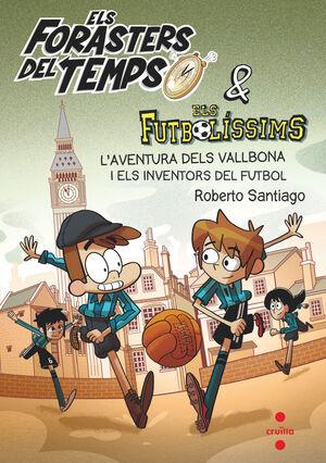 FT.9 L'AVENTURA DELS VALLBONA I ELS INVENTORS DEL FUTBOL