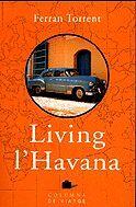 LIVING L'HAVANA - (COL·LECCIÓ DE VIATGE)