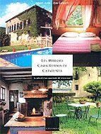 LES MILLORS CASES RURALS DE CATALUNYA
