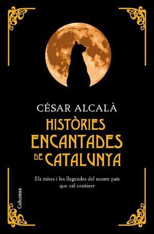 HISTÒRIES ENCANTADES DE CATALUNYA