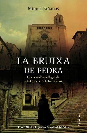LA BRUIXA DE PEDRA