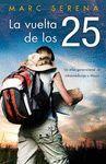 LA VUELTA DE LOS 25
