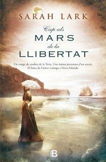 CAP ALS MARS DE LA LLIBERTAT (TRILOGIA DE L'ARBRE KAURI 1)