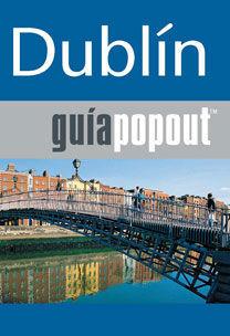 GUÍA POPOUT - DUBLIN