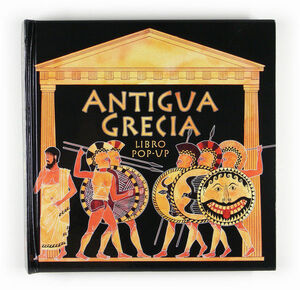 ANTIGUA GRECIA. LIBRO POP-UP
