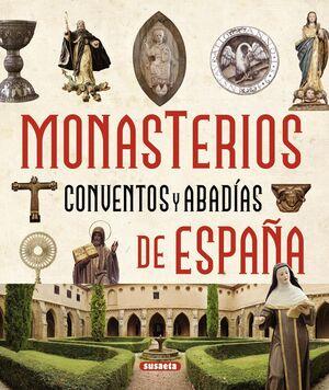MONASTERIOS, CONVENTOS Y ABADÍAS DE ESPAÑA